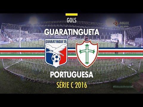 Gols - Guaratinguetá 2 x 1 Portuguesa - Série C - 09/07/2016