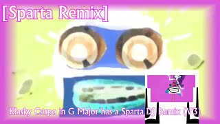 [Sparta Remix] Klasky Csupo in G Major has a Sparta DJ Remix...