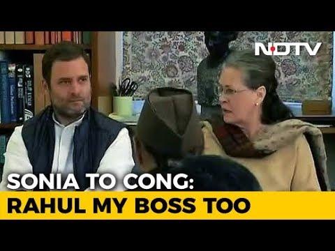 Rahul Gandhi Is Now My Boss Too, Says Sonia Gandhi