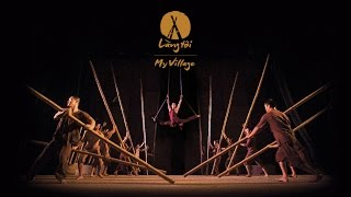 LANG TOI - MY VILLAGE | VIETNAMESE CULTURE SHOW | OFFICIAL TRAILER