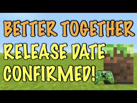 Minecraft Better Together Update RELEASE DATE CONFIRMED! (Xbox, Switch, PE, W10)