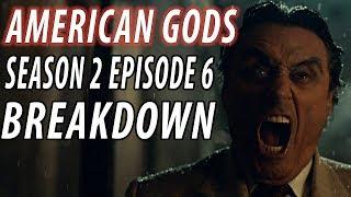 AMERICAN GODS Season 2 Episode 6 Breakdown & Details You Missed!