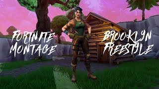 Fortnite Montage - Brooklyn Freestyle