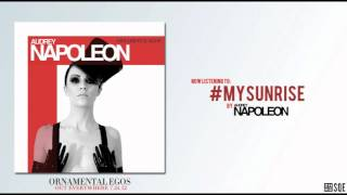 Audrey Napoleon - #MySunrise (OFFICIAL AUDIO)
