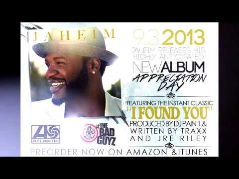 Jaheim- I FOUND YOU