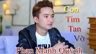 Con Tim Tan vỡ - Phan Mạnh Quỳnh (audio chuẩn)