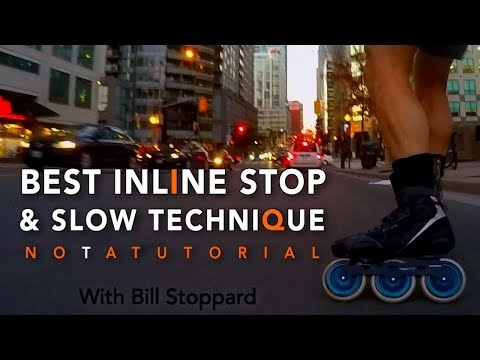 Inline Skating Stop & Slow BEST Technique W Bill Stoppard