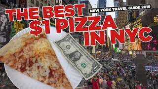 Best $1 Pizza in NYC - New York Travel Guide 2019