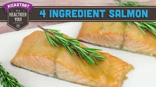 4 Ingredient Salmon: Easy Meal Recipe! Mind Over Munch Kickstart 2016