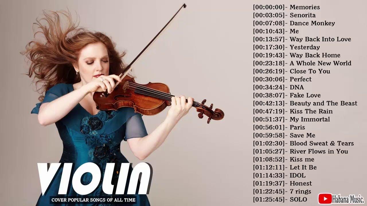 Download Top 30 Violin Covers of Popular Songs 2021 - Best Instrumental Music For Work, Study, Sleep