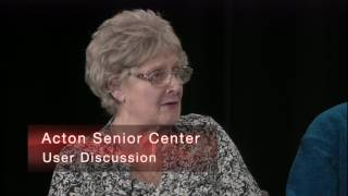 Acton Senior Center Needs and Improvements Episode 2 Mar 2016