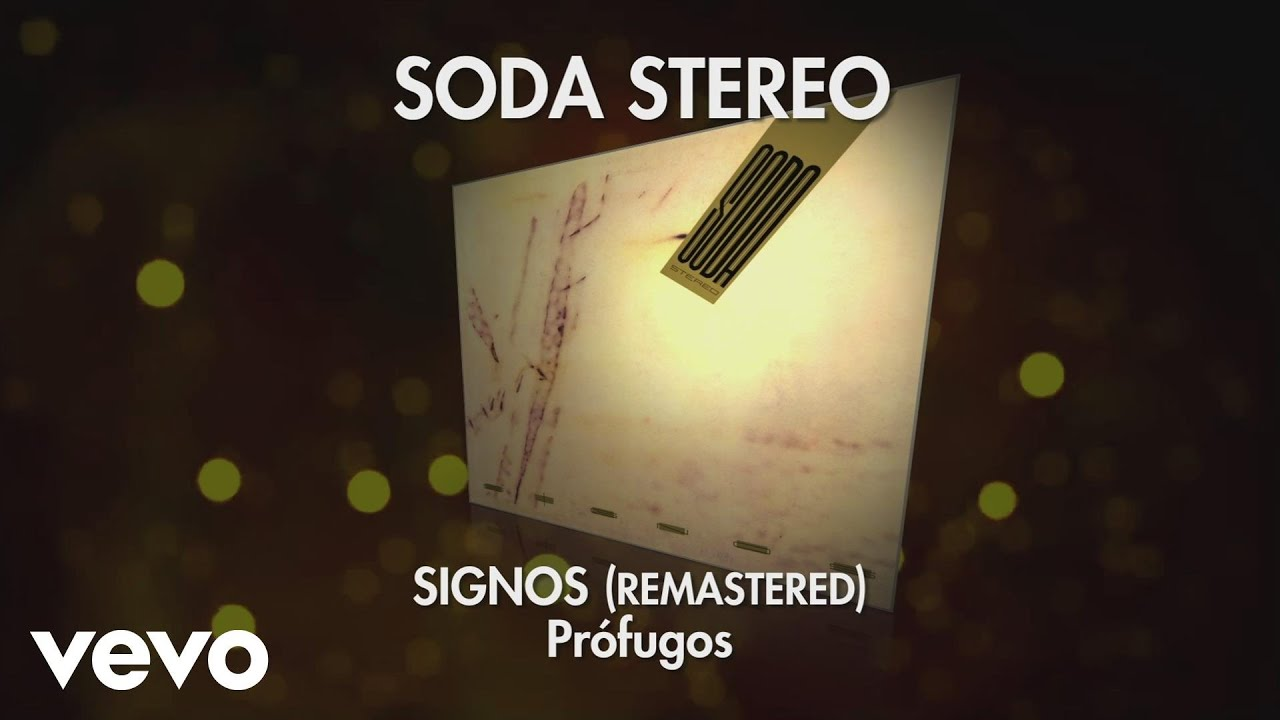 soda-stereo-profugos-signos-remastered-audio-sodastereovevo
