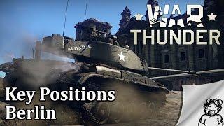 War Thunder - Key Positions - Berlin - North Spawn