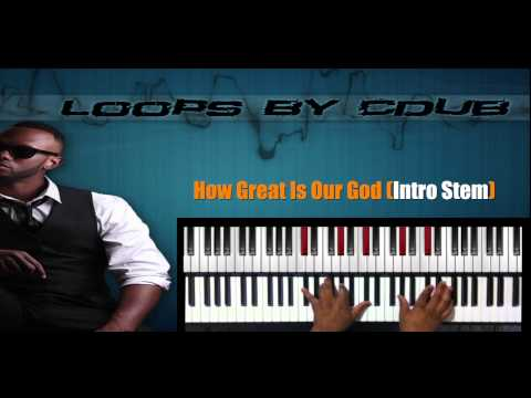 Piano Chords For How Great Is Our God