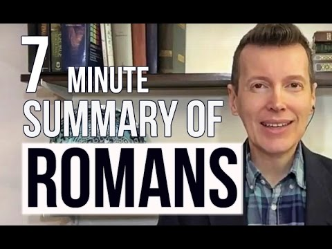 Summary of Romans - Romans in a Nutshell