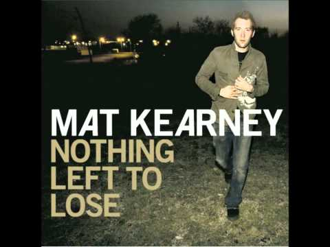 Mat Kearney - All I Need w/ lyrics (HD)
