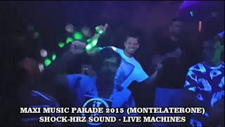 Shock-HRz - Live Machines @ Maxi Music Parade 2015 [Montelaterone, Italy]