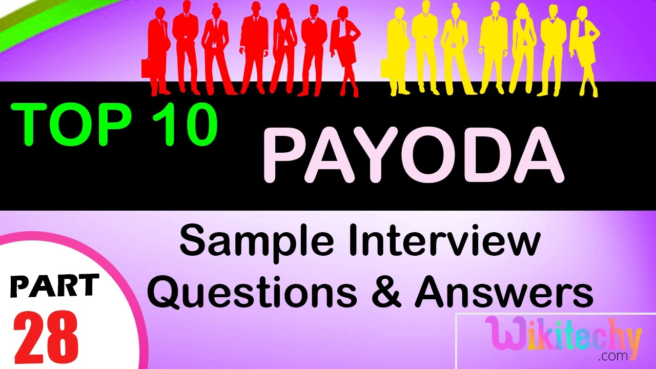 payoda top most interview questions and answers for freshers payoda top most interview questions and answers for freshers experienced tips online videos