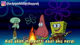Viraaalll Story wa baper Spongebob nyanyi lagu suatu hari