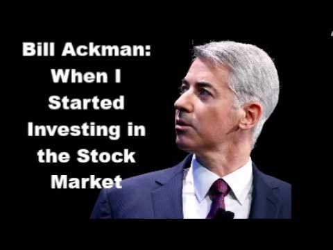 Bill Ackman: When I Started Investing in the Stock Market