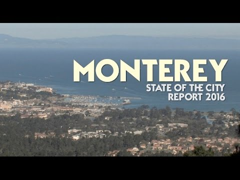 State of the City of Monterey 2016