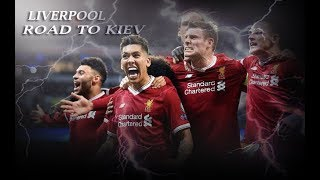 Liverpool-Road To Kiev