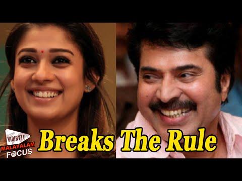 Nayantara Breaks The Rule For Mammootty ||...