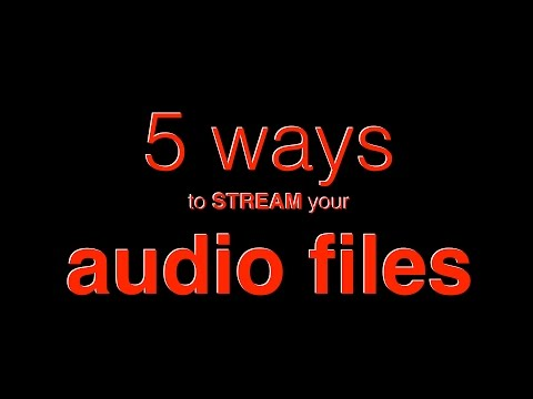 5 Ways to play your music files