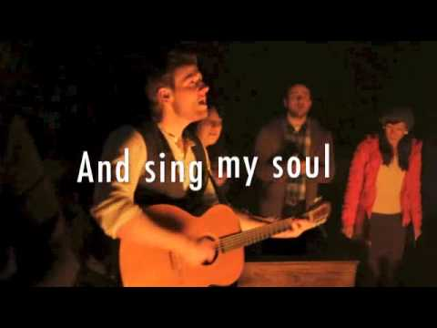 Rend Collective Experiment - Come On (My Soul)