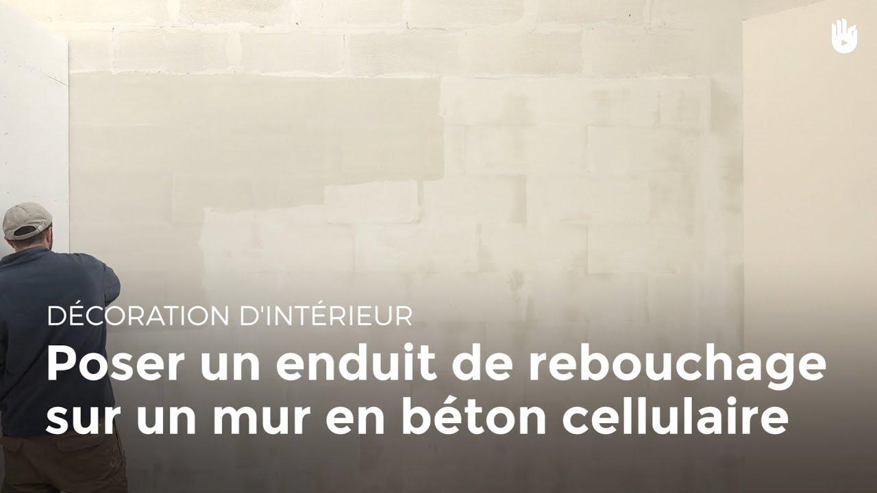 Poser Un Enduit De Rebouchage Sur Un Mur En Béton Cellulaire | Bricolage    YouTube