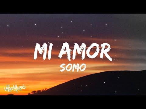SoMo - Mi Amor (Lyrics)