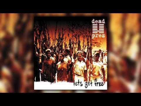 Dead Prez Lets Get Free Album