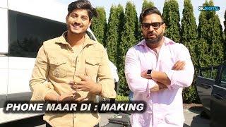 Phone Maar Di : Making | Gurnam Bhullar | Sukh Sanghera Vlog