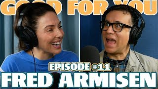Ep #11: FRED ARMISEN | Good For You Podcast with Whitney Cummings