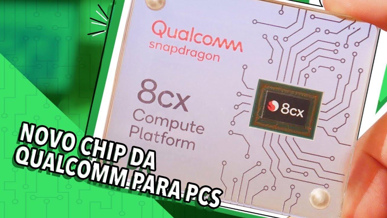 Download SNAPDRAGON 8CX: O NOVO CHIP DA QUALCOMM PARA PCS!