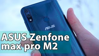 Так ли хорош Asus zenfone max pro M2?