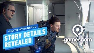 Death Stranding 'Briefing' Trailer Reveals Main Story Details - Gamescom 2019
