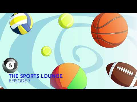 The Sports Lounge Ep. 7