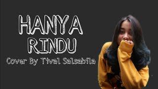 Hanya Rindu - (cover) By Tival Salsabila Lirik