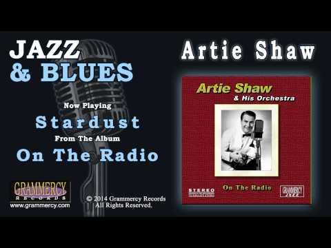 Artie Shaw - Stardust