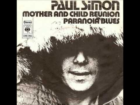 """Mother and Child Reunion"" PAUL SIMON1972"