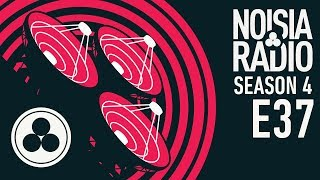 Noisia Radio S04E37