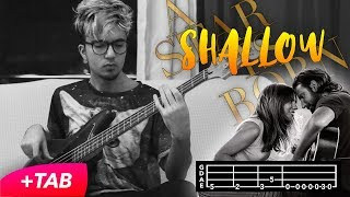 Shallow - Lady Gaga, Bradley Cooper [Bass Cover with TAB]