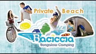 Welcome at Baciccia Bungalow Camping - Ceriale - Italy