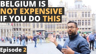 Traveling Desi's Belgium - Episode 2 - Tips and Tricks for Exploring Brussels on a Budget Trip