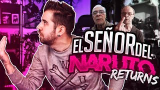 SEÑOR DEL NARUTO RETURNS