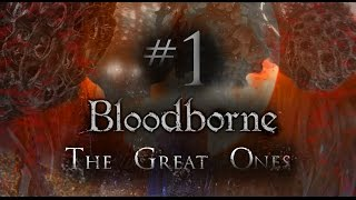 Bloodborne Lore - The Great Ones (Part 1)
