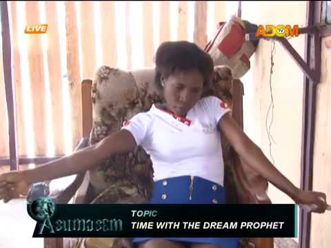 Time with the dream prophet - Asumasem on Adom TV (21-4-18)