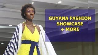 GUYANA FASHION SHOWCASE!  + The last few days of my trip - Vlog 4