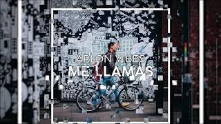 Arlon Vibes - Me Llamas (Official Audio)